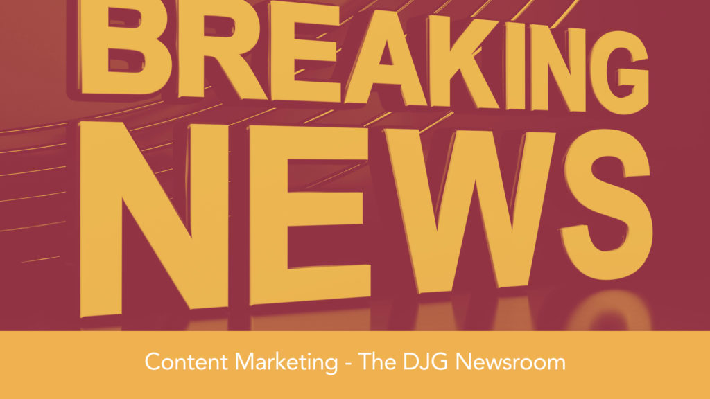David James Group - Breaking News - Newsroom blog concept - Content Marketing