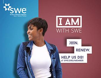 SWE - Society of Women Engineers - I AM WITH SWE - Campaign - Membership Marketing