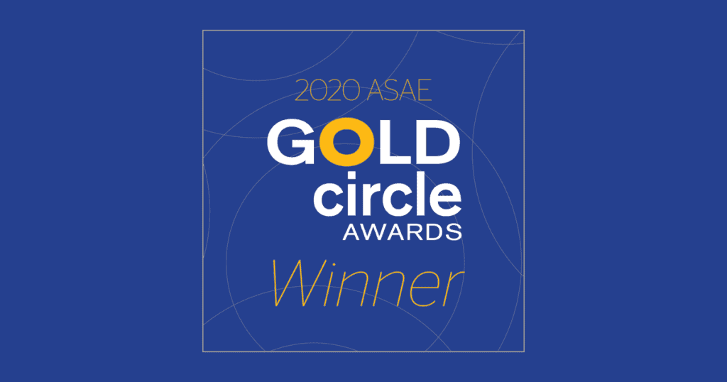 ASAE Gold Circle Award Winner